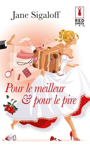 9782280215824: Pour le meilleur & pour le pire (French Edition)