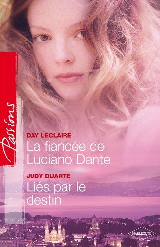 9782280221818: La fiancée de Luciano Dante - Liés par le destin
