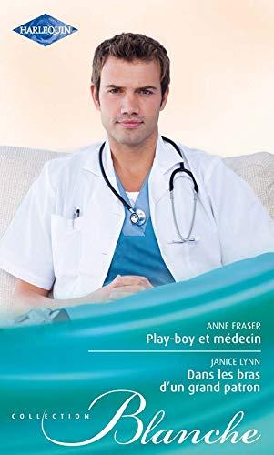 9782280224246: Play-boy et médecin , Dans les bras d'un grand patron (Blanche)