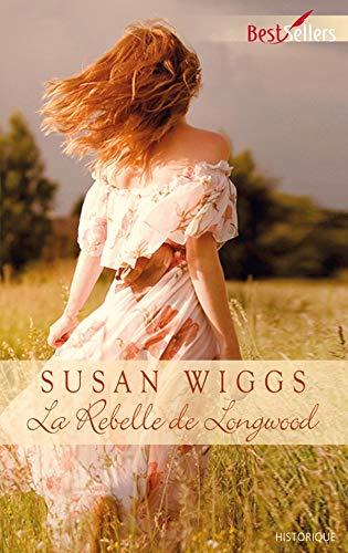 La rebelle de Longwood Wiggs, Susan