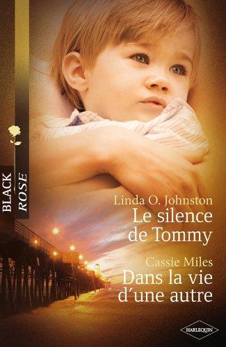 9782280231909: Le silence de Tommy ; Dans la vie d'une autre