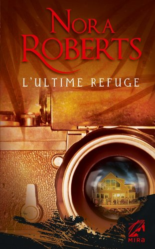 9782280232722: L'ultime refuge (French Edition)