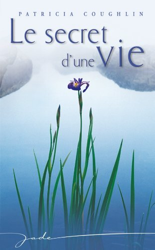 9782280234559: Le secret d'une vie (French Edition)