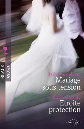 9782280244800: Mariage Sous Tension - Etroite Protection