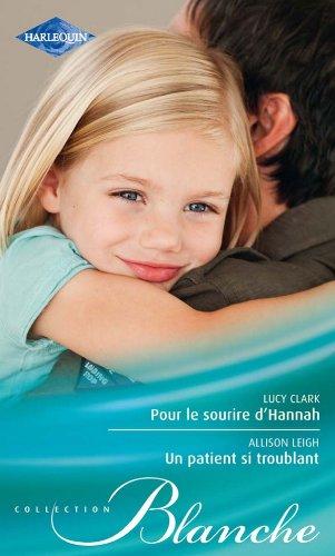 Pour le sourire d'Hannah - Un patient: Clark, Lucy et