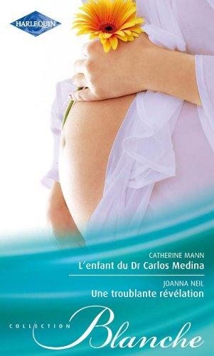 9782280245593: L'enfant du Dr Carlos Medina - Une troublante révélation