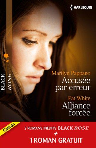 9782280246897: Accusée par erreur ; Alliance forcée ; Une fiancée en danger