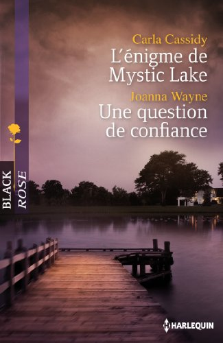 9782280247047: L'énigme de Mystic Lake ; Une question de confiance (French Edition)