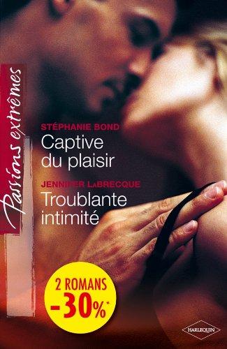 9782280265645: Captive du plaisir - Troublante intimité: (promotion)