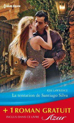 9782280279574: La tentation de Santiago Silva - Amoureuse sur contrat: (promotion)