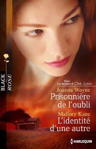 9782280280518: Prisonnière de l'oubli ; L'identité d'une autre (French Edition)