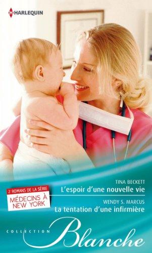 9782280281263: L'espoir d'une nouvelle vie - La tentation d'une infirmière