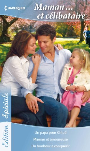 9782280281577: Maman... Et célibataire (French Edition)