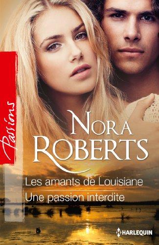 9782280283298: Les amants de Louisiane - Une passion interdite