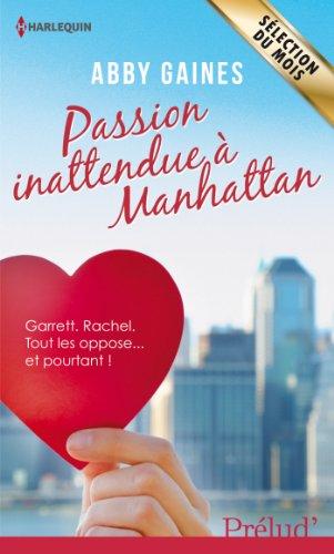 9782280283373: Passion inattendue � Manhattan