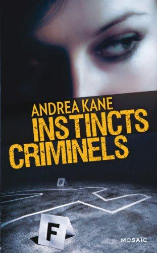9782280299428: Instincts criminels