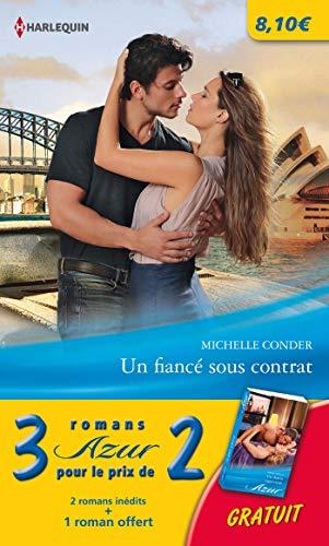 9782280302173: Pack 3/2 Azur décembre 2013 : Un fiancé sous contrat - Pour une nuit d'amour - Un destin capricieux