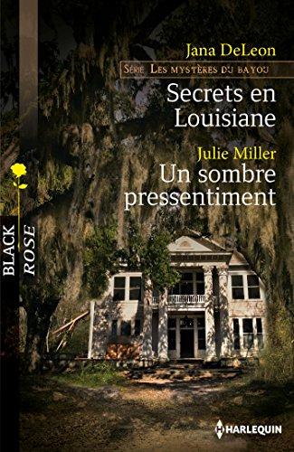 9782280308328: Secrets en Louisiane - Un sombre pressentiment