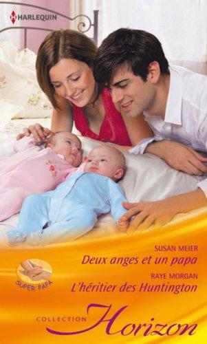 Deux anges et un papa -L'h?ritier des: Meier Susan, Morgan
