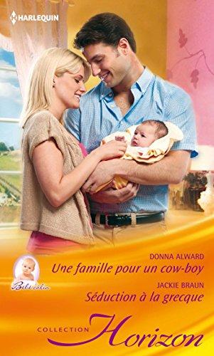 9782280311229: Une famille pour un cowboy - S�duction � la grecque