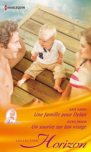 9782280332491: Une famille pour Dylan - Un sourire sur ton visage (Horizon)