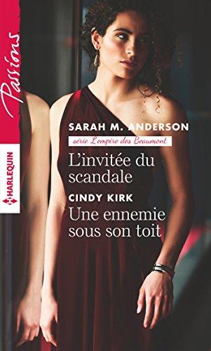 L'invitée du scandale - Une ennemie sous: Anderson, Sarah M.,