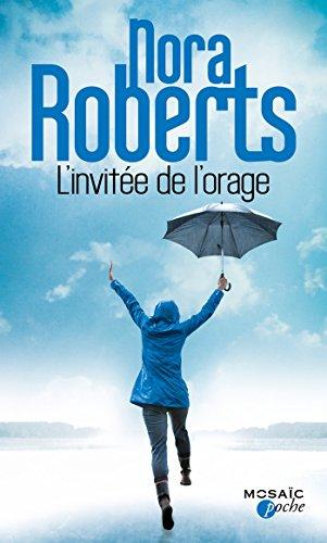 L'invitée de l'orage: Roberts, Nora