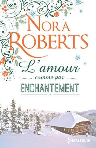 9782280362771: L'amour comme par enchantement: Une romance hivernale pleine d'émotions