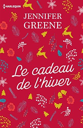 9782280367080: Le cadeau de l'hiver: Le cadeau parfait au pied du sapin : une romance de Noël !