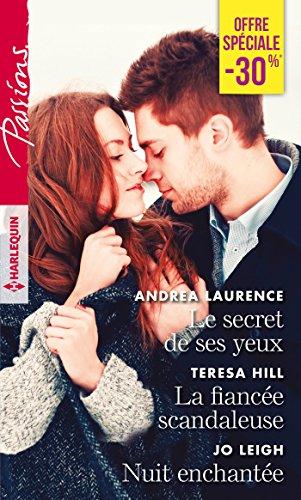 Le secret de ses yeux - La: Andrea Laurence, Teresa