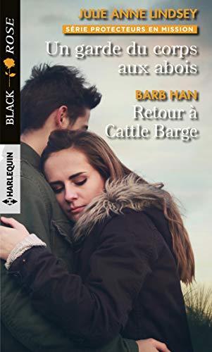 9782280415347: Un garde du corps aux abois - Retour à Cattle Barge