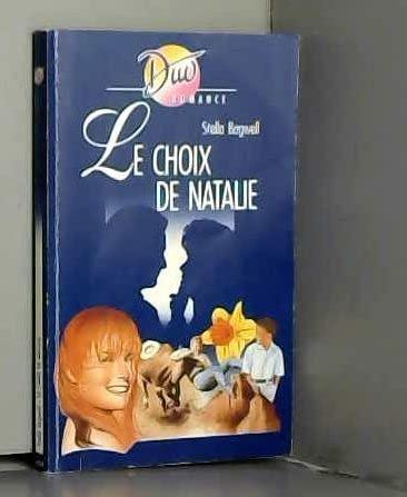 9782280804226: Le Choix de Natalie (Duo romance)