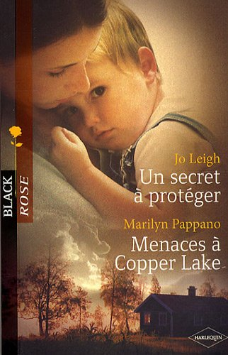 9782280808347: Un secret à protéger , Menaces à Copper Lake