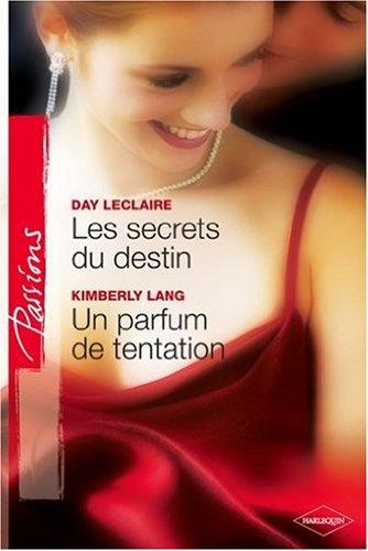 9782280808750: Les secrets du destin ; Un parfum de tentation