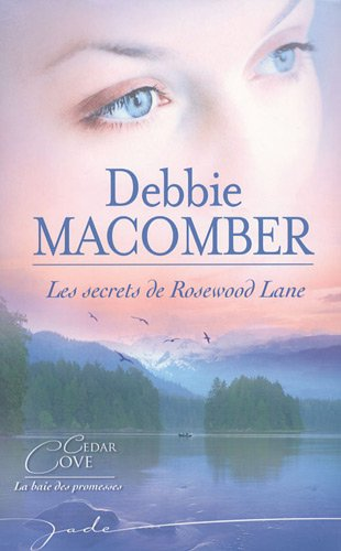 Les secrets de Rosewood Lane (French Edition) (9782280812221) by [???]