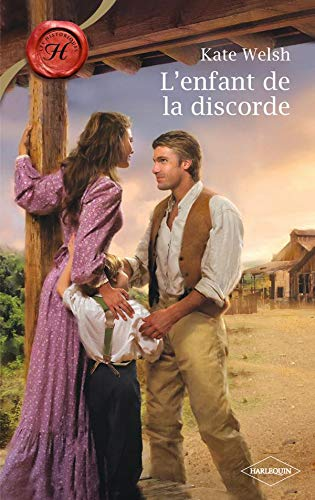 L'enfant de la discorde [Jun 01, 2010]: Kate Welsh