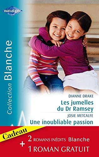 9782280818933: Les jumelles Dr Ramsay ; Une inoubliable passion ; Rivalité aux urgences