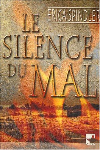9782280835404: Le silence du mal (Mira)