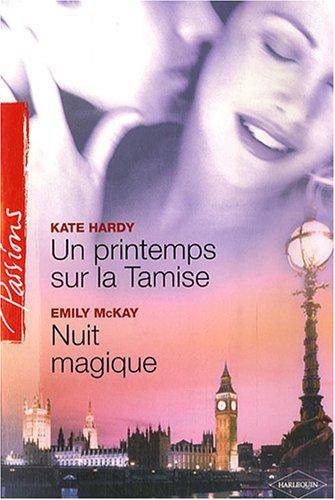 Un printemps sur la Tamise ; Nuit: Kate Hardy Emily