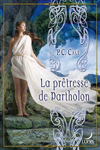9782280838351: La prêtresse de Partholon