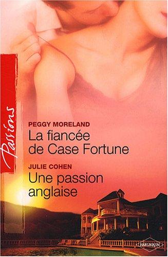 9782280841726: La fiancée de Case Fortune : Une passion anglaise