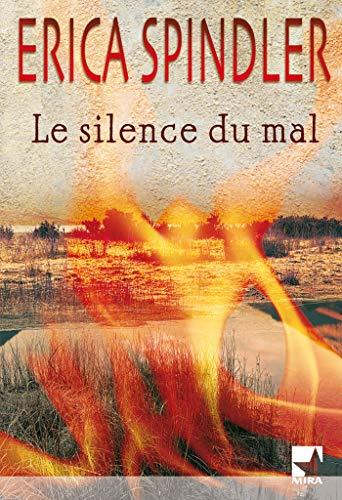 9782280843010: Le silence du mal (Mira)