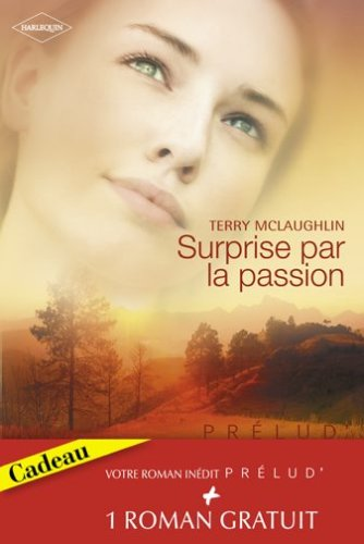 9782280845243: Surprise par la passion ; L'enfant de l'autre