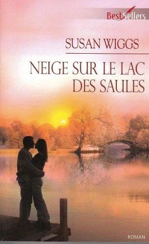 9782280847537: Lac des Saules : Neige sur le lac des Saules