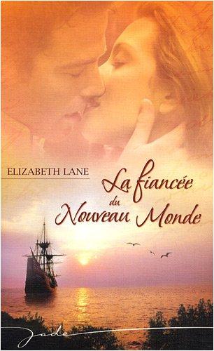 9782280847865: La fianc�e du Nouveau Monde