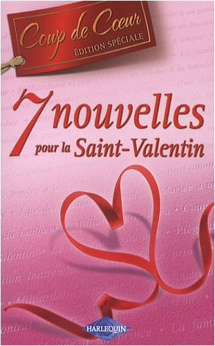 9782280848770: 7 Nouvelles pour la Saint-Valentin