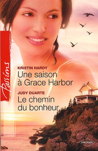 Une saison à Grace Harbor ; Le: Kristin Hardy