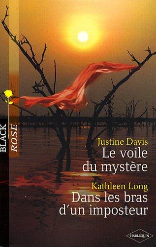 Le noile du mystere and Dans les bras d'un imposteur (228085063X) by Justine Davis; kathleen Long