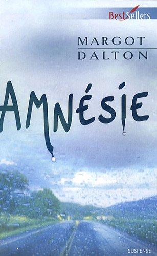 Amnésie (Best-sellers): Margot Dalton