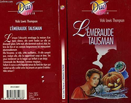 9782280852838: L'Émeraude talisman (Duo)